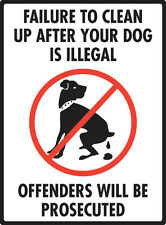 """Failure to Clean Up - No Dog Pooping Aluminum Rectangle Sign - 9"""" x 12"""""""