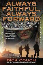 Always Faithful, Always Forward: The Forging of a Special Operations-ExLibrary