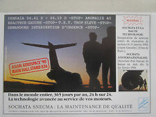 2/1990 PUB SNECMA SOCHATA REPARATION MOTEUR AVIATION USHUAIA ASIA ST QUENTIN AD