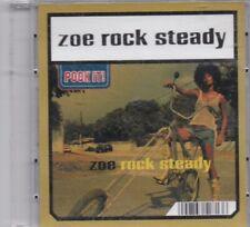 Zoe-rock steady (3 Inch Pock It) (2 Track Maxi CD)