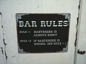"""Bar Rules - The Bartender is always right ~12""""x 15"""" METAL Sign - Mancave Liquor"""