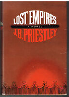 Lost Empires by J.B. Priestley 1965 1st Ed. Vintage Book!  $