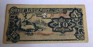 1915 MEXICO 10 CENT COMERCIO Y AGRICULTORES DE LAGOS DE MORENO JALISCO