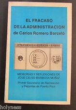 EL FRACASO DE LA ADMINISTRACION DE CARLOS ROMERO BARCELO / PUERTO RICO 1988