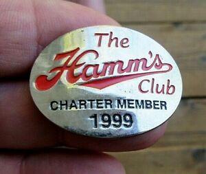 VINTAGE 1999 HAMM'S BEER CLUB CHARTER MEMBER BADGE