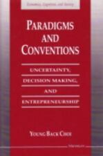 Paradigms and Conventions: Uncertainty, Decision Making, and Entrepren-ExLibrary