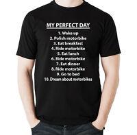 My Perfect Day - Mens Funny Biker T-Shirt Motorbike Motorcycle Bike