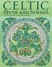 Celtic Myth & Symbol: Keltische Knoten Kunst und Religion von Jen lDelyth, neues...