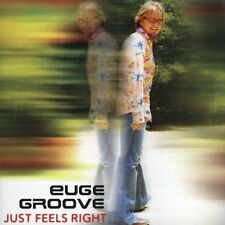 Just Feels Right by Euge Groove (CD, Aug-2005, Narada)