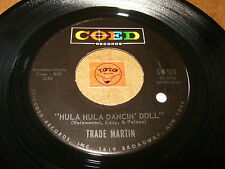TRADE MARTIN - HULA DANCIN DOLL - SOMETHING IN THE  - LISTEN / TEEN ROCK POPCORN