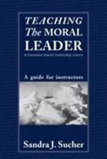 Teaching The Moral Leader: A Literature-based Leadership Course: A Guide for Ins