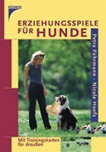 Erziehungsspiele für Hunde: Mit Trainingskarten für drau...   Buch   Zustand gut