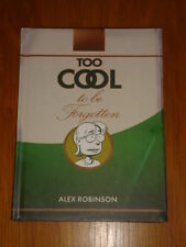 TOO COOL TO BE FORGOTTEN ALEX ROBINSON HARDBACK GRAPHIC NOVEL 9781891830983 <