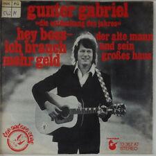 """7"""" Single - Gunter Gabriel - Hey Boss - Ich Brauch Mehr Geld - s444"""