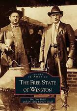 NEW Free State of Winston, The (AL)  (Images of America) by Dr. Don Dodd and