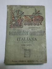 CORRISPONDENZA COMMERCIALE ITALIANA TERZA EDIZIONE HOEPLI 1907 G. FRISONI (F1)