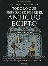 Todo lo que debe saber sobre el Antiguo Egipto (Historia Incognita) (Spanish Edi