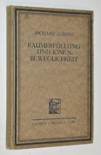 Physik  Raumerfüllung und Ionenbeweglichkeit  R. Lorenz 1922