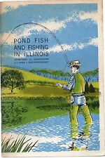 A C LOPINOT POND FISH & FISHING IN ILLINOIS FISHERY BULLETIN NO.5 1ST ED PB 1968
