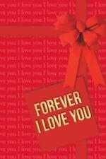 Forever I Love You by Aleksandar B. Asenti? (2014, Hardcover)