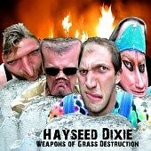 Hayseed Dixie - Weapons of Grass Destruction (2007) - Brand New and Sealed