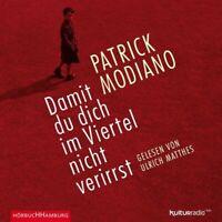 ULRICH MATTHES - P.MODIANO: DAMIT DU DICH IM VIERTEL NICHT VERIRRST 3 CD NEW