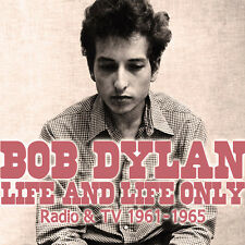 BOB DYLAN - LIFE AND LIFE ONLY - RADIO & TV 1961-1965 - NEW CD