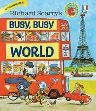 Richard Scarry's Busy, Busy World by Richard Scarry (Hardback, 2015)