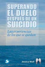 Superando el duelo después de un suicidio: Las experiencias de los que se quedan