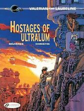 Valerian and Laureline: Hostages of Ultralum by Pierre Christin (2017,...