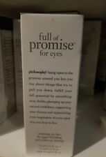 Philosophy Full Of Promise Firming & Lifting Eye treatment 0.5oz. x20ct lot