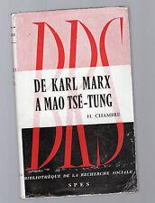 de carl marx a mao-tse-tung - h. chambre - 1959