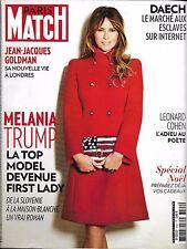 PARIS MATCH N°3522 17/11/2016 MELANIA TRUMP/ L. COHEN/ DAECH/ GOLDMAN/ PESQUET