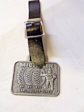 Old Watch Fob Michelin Earth Mover Tires