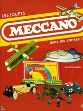 MECCANO Toys of the 1930', French book by R.Goirand