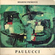 Enrico Paulucci. Catalogo della mostra- M.ROSCI, 1979  - SC83