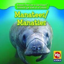 Manatees/Manaties Animals That Live in the Ocean/Animales Que Viven En El Ocean
