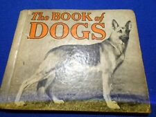 VTG 1934 The Book of Dogs Childs Book James Lawson Rand McNally Shephard Cover