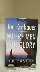 WHERE MEN WIN GLORY the Odyssey of Pat Tillman by Jon Krakauer HCBJ Mint  First