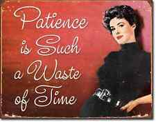 Patience Is Waste of Time Tin Sign funny quote metal poster vtg wall decor 1836