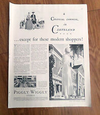 1930 Piggly Wiggly Stores Ad  A Colonial Common in Cleveland Modern Shoppers