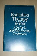 Radiation Therapy & You By US Department of Health (1986, Phamplet)