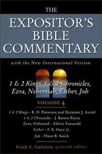 The Expositor's Bible Commentary (Volume 4) 1 & 2 Kings, 1 & 2 Chronicles, Ezra,