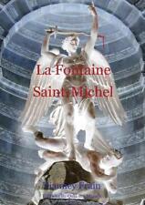 La Fontaine Saint-Michel, roman de Vianney Frain