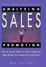 Analyzing Sales Promotion: Text & Cases : How to Profit from the New Power of Pr
