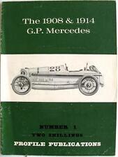 The 1908 & 1914 GP MERCEDES Car Profile Publications No 1