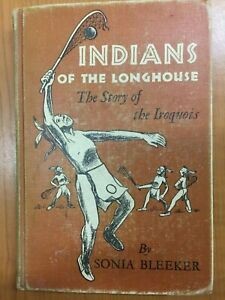 Indians of the Longhouse: The story of the Iroquois 1950