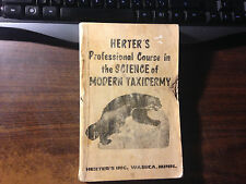 Herter's Professional Course in the Science of Modern Taxidermy Softback 1967