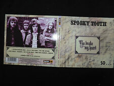 CD SPOOKY TOOTH / YOU BROKE MY HEART /