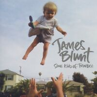 """JAMES BLUNT """"SOME KIND OF TROUBLE"""" CD NEU"""